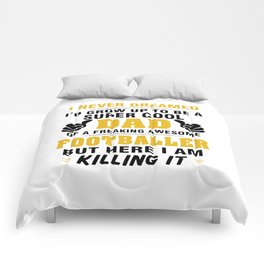 Proud Dad Of Awesome FOOTBALLER Comforters