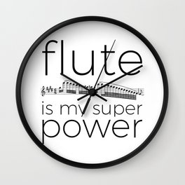 Flute is my super power Wall Clock