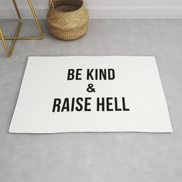 Be Kind & Raise Hell (White) Rug