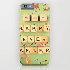 You Are My Happy Ever After Slim Case iPhone 6s