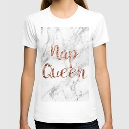 Nap queen - rose gold on marble T-shirt
