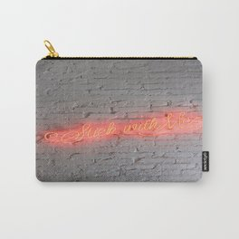 STICK WITH ME Carry-All Pouch
