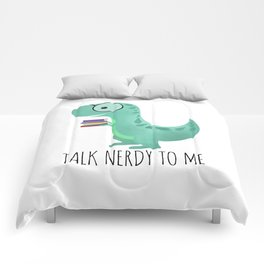 Talk Nerdy To Me Comforters