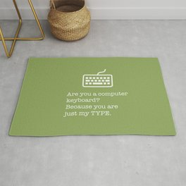 You're just my TYPE - nerdy, valentines, anniversary, love, tech, geek, fun, silly, pun Rug