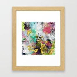 I'm gonna make the rest of my life, the best of my life Framed Art Print