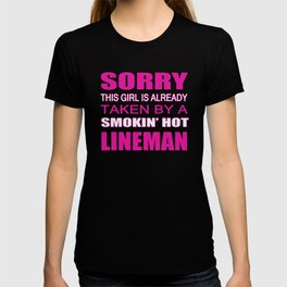 Taken By A Lineman T-shirt