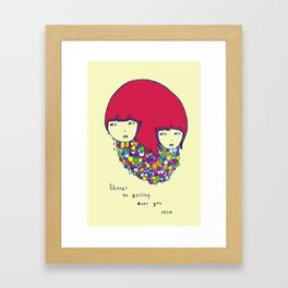 Theres no getting over you Framed Art Print