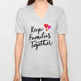 Keep Families Together Unisex V-Neck