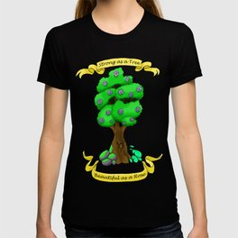 Strong as a Tree T-shirt