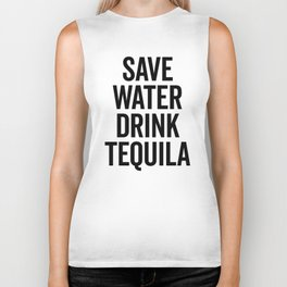 Drink Tequila Funny Quote Biker Tank