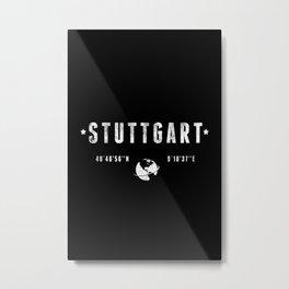 Stuttgart geographic coordinates Metal Print