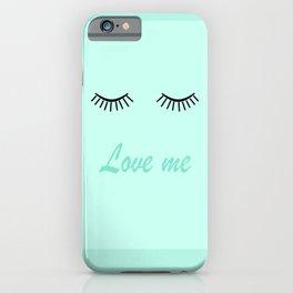 Love me 4 iPhone Case