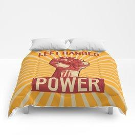 Left Handed Power!  Comforters