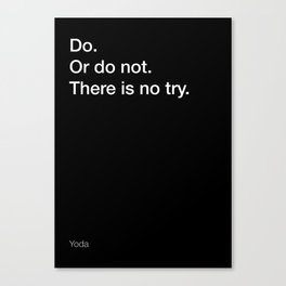 Yoda quote about doing [Black Edition] Canvas Print