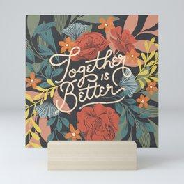 Better Together Floral Mini Art Print