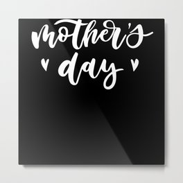 Mom's Day Happy Mother's Day Metal Print