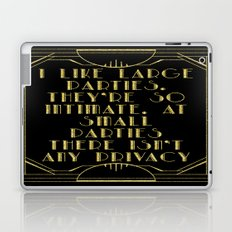 I like large parties - The Great Gatsby Laptop & iPad Skin