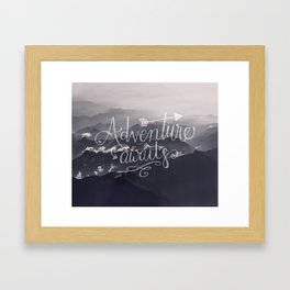 Adventure awaits Typography Gorgeous Mountain View Framed Art Print