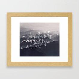 Adventure awaits Typography Gorgeous Mountain View Framed Art Print