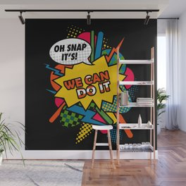 We Can Do It Wall Mural