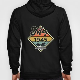 Vintage May 75 Year 1945 75th Birthday Gift Hoody