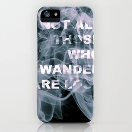 Smoke Quote iPhone Case