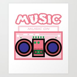 "Cute and  pink ""Radio Music"" tee design. Makes a nice gift to your friends and family this holiday!  Art Print"