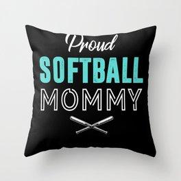 Proud Softball Mommy Throw Pillow