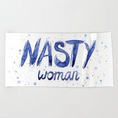 Nasty Woman Art Such a Nasty Woman Typography Badass Watercolor Splatters Beach Towel