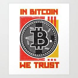 funny bitcoin t-shirt bitcoin surporter gift Art Print