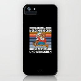 Kaffee Spruch Spruch Hasse Morgenmenschen, Morgen und Mensch iPhone Case