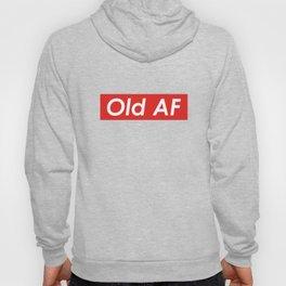 Old AF Over the Hill Gag Gift design Hoody