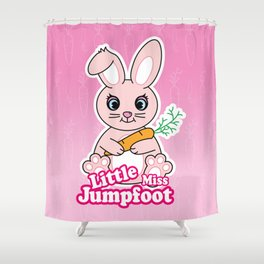 Little Miss Jumpfoot Shower Curtain