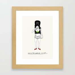 Fuck you, world. I'm out. Framed Art Print