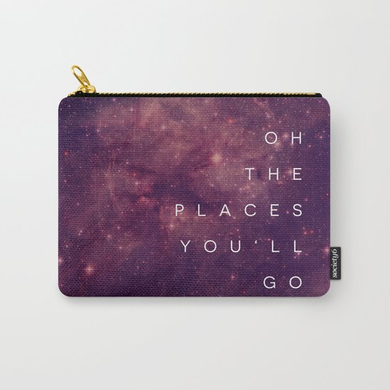 The Places You'll Go I Carry-All Pouch