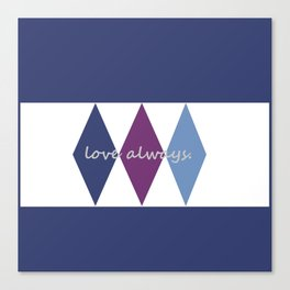 love always. Canvas Print