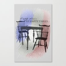 Empty Chairs at Empty Tables Canvas Print