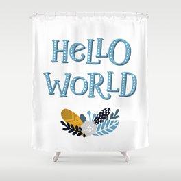 hello world Little explorer Shower Curtain