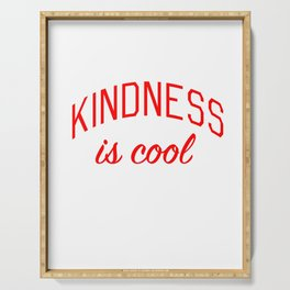 Kindness is Cool Serving Tray