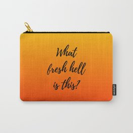 What Fresh Hell Is This? - red orange Carry-All Pouch