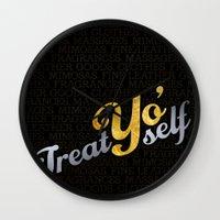 treat yo self Wall Clocks featuring Treat Yo' Self by viperpaper