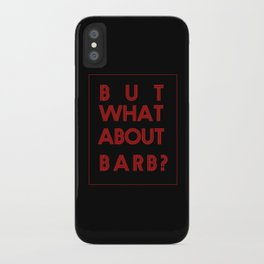 Barb:Stranger Things iPhone Case