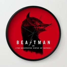 Beastman or The Unexpected Virtue of Hate Wall Clock