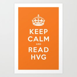 Keep calm and read HVG Art Print