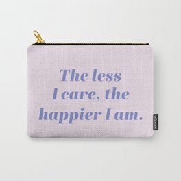 Inspirational Wellness Saying Carry-All Pouch