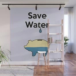 Save Water Wall Mural