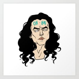 The great lord Tommy Wiseau greets you Art Print