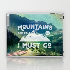 The Mountains are Calling and I Must Go White Laptop & iPad Skin