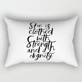 She Is Clothed With Strength And Dignity, Scripture Art,Bible Verse,Quote Prints,Gift For Her,Nurser Rectangular Pillow