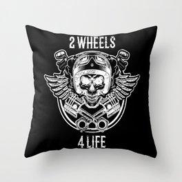 2 Wheels 4 Life Biker Throw Pillow